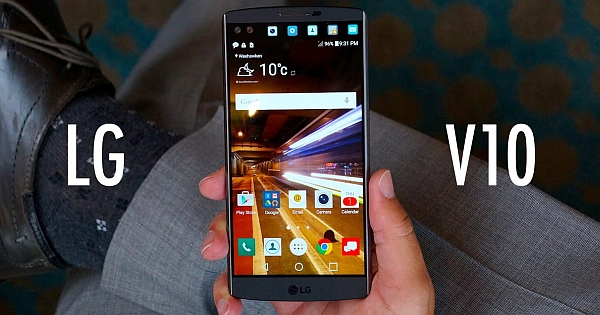 LG's V10 Smartphone Review