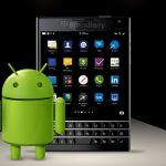 The Android's Future of Blackberry Smartphones