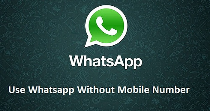 How to Be on Whatsapp Messenger without Mobile Number