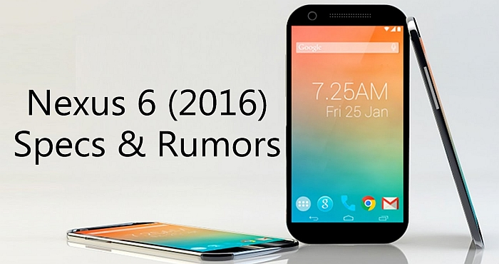 The rumors of the upcoming Google Nexus 2016