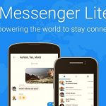 Download Facebook Messenger Lite or the Original Messenger