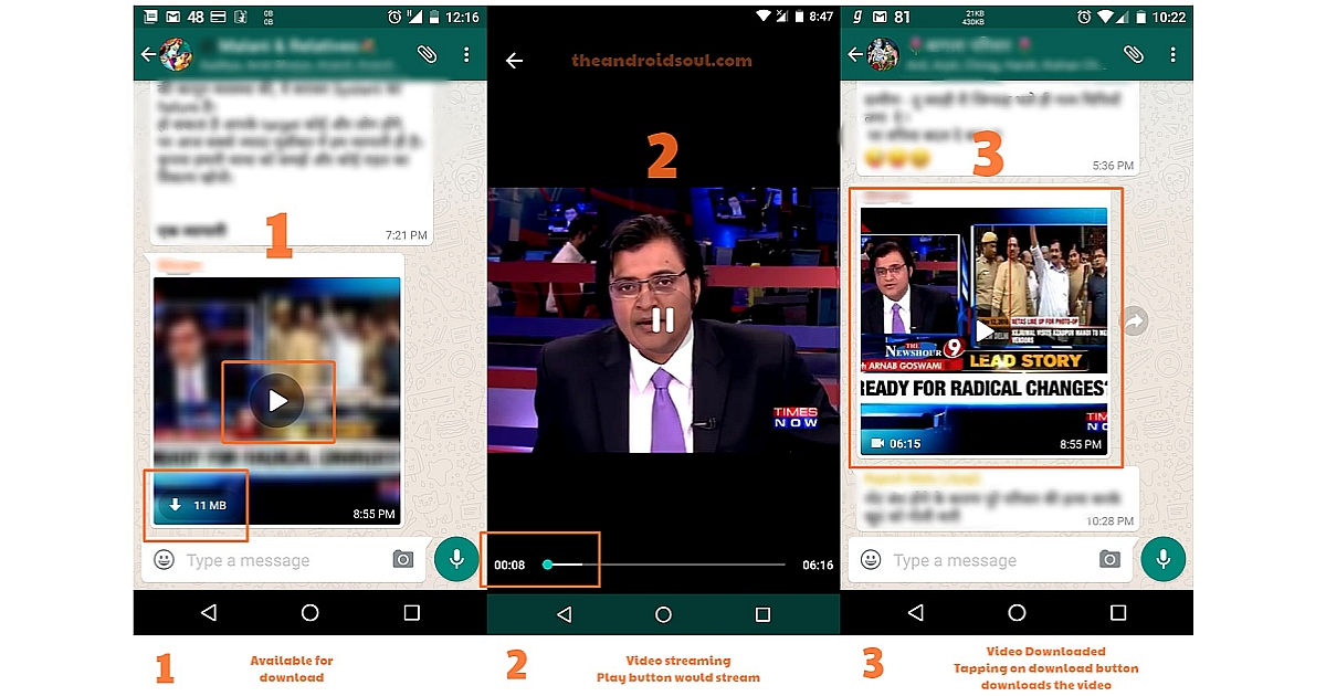 Whatsapp lets you Stream videos and watch a video while it is still being downloaded