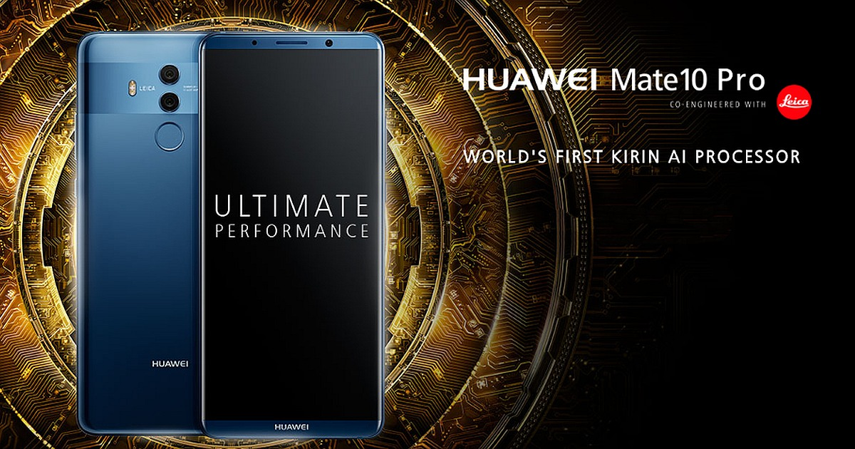 What's Special About Huawei Mate 10 & Mate 10 Pro