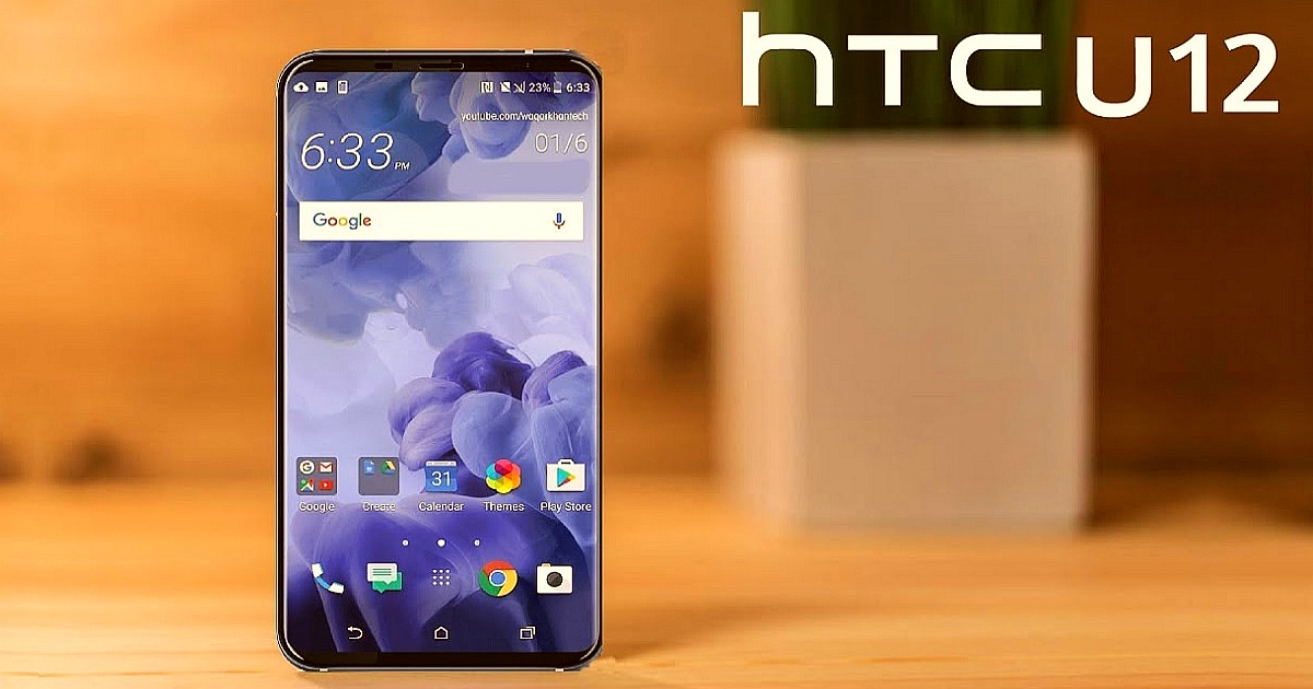 HTC U12 and HTC U12 Plus